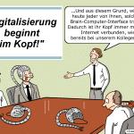 Die Digitalisierung beginnt im Kopf Brain-User-Interface Cartoon