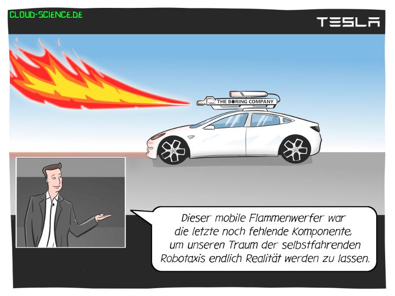 Tesla Robotaxi autonomes Fahren Flammenwerfer Boring company elon Musk Cartoon Karikatur