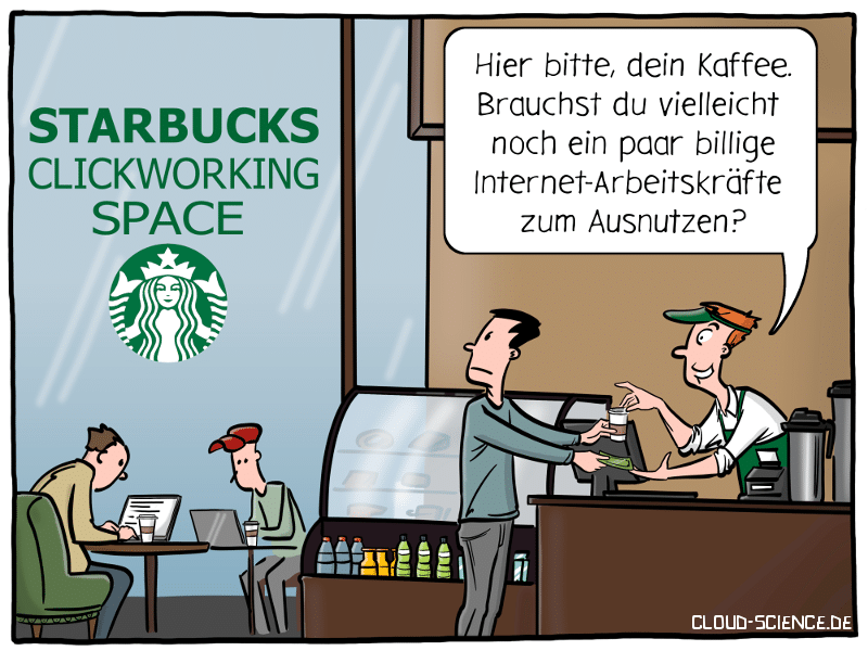 Clickworking Coworking Space Crowdworking Starbucks Arbeit Cartoon Karikatur