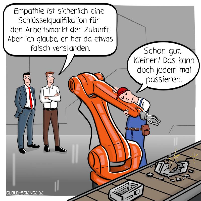 Empathie Social Skills Arbeitsmarkt Arbeit40 Zukunft Roboter Cartoon Karikatur