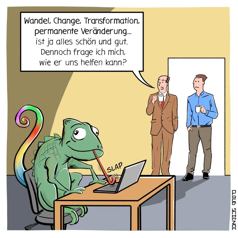 Wandel Veränderung Change Cartoon Karikatur mit einem Chamäleon