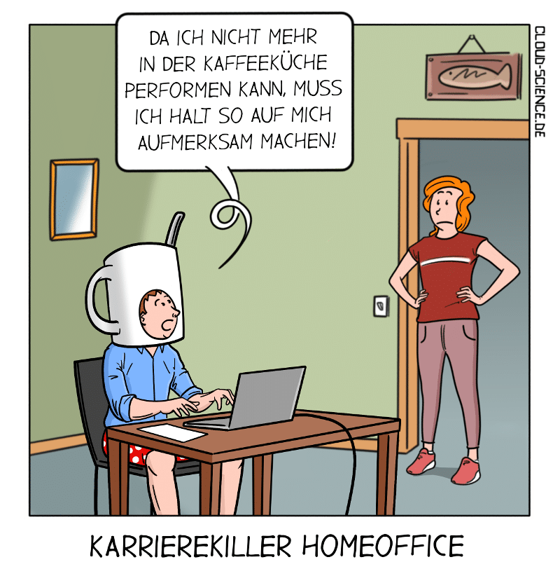 Karrierekiller Homeoffice Karriere Remote Work Cartoon Karikatur Illustration