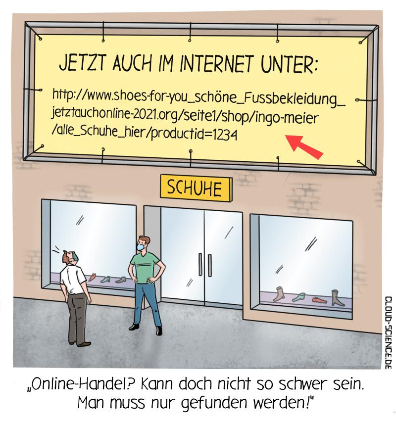 Probleme mit der Sichtbarkeit?stationärer Handel Einzelhandel Internet Online-Handel SEO Lockdown Cartoon Karikatur